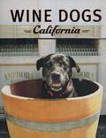 Wine Dogs of California